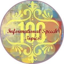 informational speech topics ideas for informative speeches