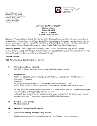 University Staff Council (USC) Meeting Minutes March 19, 2019  8:45a.m.-10:45a.m. Rudder Tower, Rm. 601 Members Present: Kristina