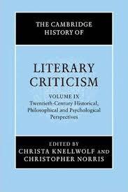 The Cambridge History Of Literary Criticism Twentieth Century
