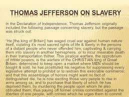 jefferson essay on slavery thomas jefferson essay on slavery