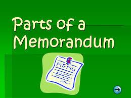 Memorandums And Letters Powerpoint Parts Of A Memorandum Ppt Video Online Download