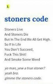 Stoners Code LCBeats Wattpad Impressive Stoner Friendship Quotes