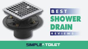 best shower drain reviews and ing guide