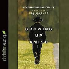 com growing up amish a memoir audible audio edition  com growing up amish a memoir audible audio edition ira wagler adam verner christianaudio com books