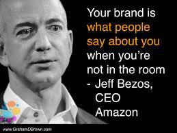 Jeff Bezos Quotes Stunning Jeff Bezos Quote Brand Quotes