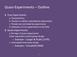 Experimental Vs Quasi Experimental Design Quasi Experiments