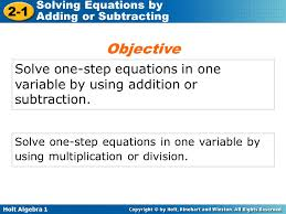 objective solve one step equations in one variable by using addition or subtraction
