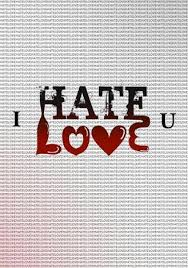 Love And Hate Quotes Extraordinary Quotes About Love Love And Hate Quotes