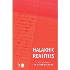 maggid halakhic realities collected essays on organ donation halakhic realities collected essays on organ donation