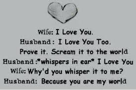 I Love You Quotes For Wife New Why I Love U Quotes For Husband As Well As It Scream It To The World