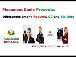 Differences Between Resume, Cv And Bio Data By Placement Dunia - Youtube