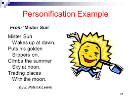 personification example from mr sun figurative language  personification example john driscoll model of reflection nursing essay studentshare john personification examples personification more examples
