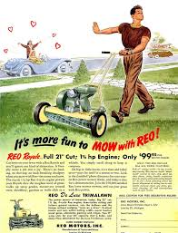 Lawn Mowing Ads 1950 Loves His Mower Retro Ads Old Advertisements