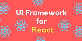 4 best ui framework for reactjs dev