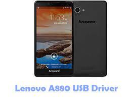 Download Lenovo A880 USB Driver