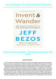 Collected Writings Of Jeff Bezos Full ...