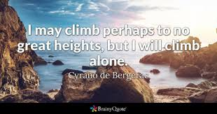 Quotes About Climbing Awesome Climb Quotes BrainyQuote