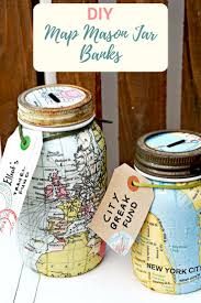 saving money for your travels can be fun with a map mason jar bank these