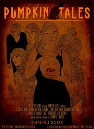 the horrors of halloween pumpkin tales halloween anthology pumpkin tales 2013 halloween anthology short horror film