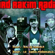 Lord Rakim Radio Show