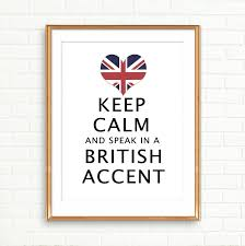 Keep Calm Poster Speak with a British Accent Print Union Jack flag ...