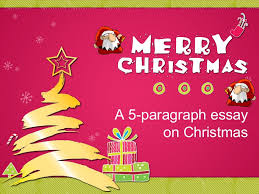 christmas five paragraph essay