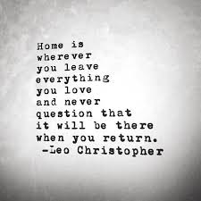 Missing Home Quotes Interesting Home Leo Christopher My Book Sleeping In Chairs Is Available