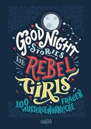 Good Night Stories For Rebel Girls Bücher Hanser Literaturverlage