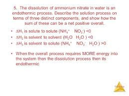 the dissolution of ammonium nitrate in water is an endothermic process describe the