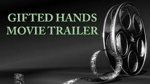 gifted hands trailer