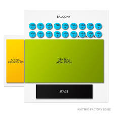 Knitting Factory Concert House Boise 2019 Seating Chart