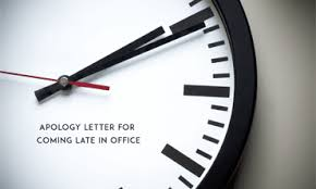 Apology Letter For Coming Late In Office Sample Letter