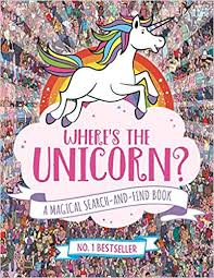 where s the unicorn a magical search and find book amazon co uk sophie schrey jonny marx paul moran 9781782439073 books