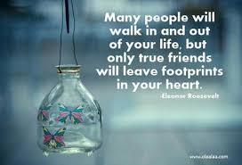 great friendship es thoughts eleanor roosevelt life true friend heart nice best