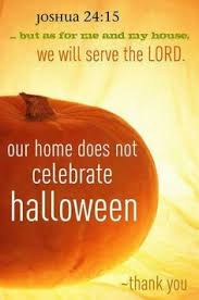 Christian Quotes On Halloween Best of 24 Best SAY NOTO HALLOWEEN Images On Pinterest Christians