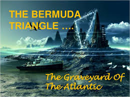 Bermuda triangle  ppt  THE BERMUDA TRIANGLE      The Graveyard Of The Atlantic