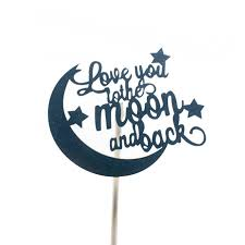 Love You To The Moon And Back Birthday <b>Cake Topper Flags</b> ...
