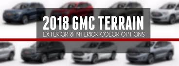2019 Gmc Yukon Color Chart What Colors Are Available For The 2018 Gmc Terrain