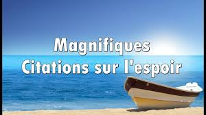 Citations Sur Lespoir