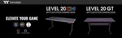 <b>Thermaltake</b> Unveils <b>Level 20 RGB</b> & <b>Level 20</b> GT BattleStation ...