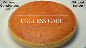 Eggless Cake Without Condensed Milk And Butter Eggless Vanilla