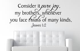Christian Quotes On Joy Best Of James 24424 Consider It Pure Joy Christian Wall Decal Quotes