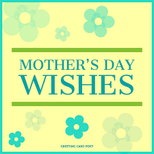 Image result for mother's day wishes