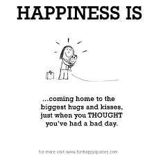 Happiness Is Coming Home Funny Happy Stunning Coming Home Quotes