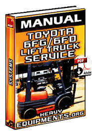 toyota 6fg and 6fd 10 30 lift trucks service manual heavy toyota 6fg 6fd lift trucks service manual