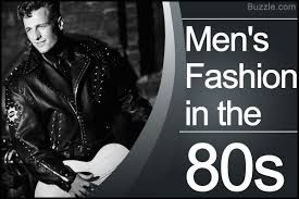 The Fascinating History Of Mens Fashion During The 80s
