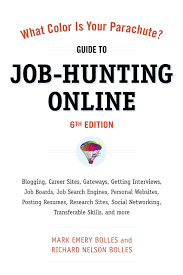 Job Engines What Color Is Your Parachute Guide To Job Hunting Online