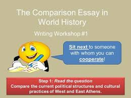 apw comparison essay comparative essay rubric comparative essay  the comparison essay in world history writing workshop 1 sit next to someone whom