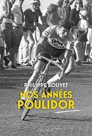 Nos années Poulidor eBook von Philippe Bouvet – 9782849907733