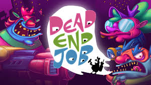 dead end job eradicate ghouls in new twin stick shooter dead end job n3rdabl3